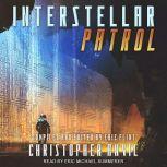 Interstellar Patrol, Christopher Anvil