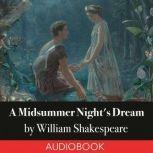 A Midsummer Night's Dream, William Shakespeare