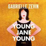 Young Jane Young, Gabrielle Zevin