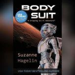 Body Suit, Suzanne Hagelin