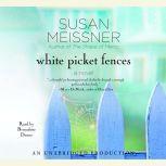 White Picket Fences, Susan Meissner