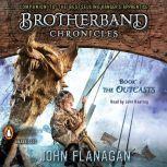 Brotherband Chronicles: the Outcasts, John Flanagan