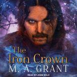 The Iron Crown, M.A. Grant