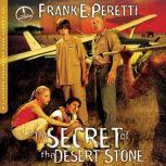 The Secret of the Desert Stone