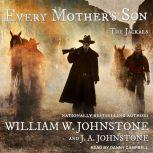 Every Mother's Son, J. A. Johnstone