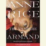 The Vampire Armand The Vampire Chronicles, Anne Rice