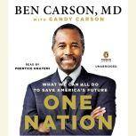 One Nation What We Can All Do to Save America's Future, Ben Carson, MD