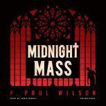 Midnight Mass, F. Paul Wilson