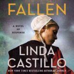 Fallen A Novel of Suspense, Linda Castillo