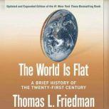 The World Is Flat [Updated and Expanded], Thomas L. Friedman