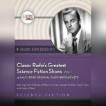 Classic Radios Greatest Science Fiction Shows, Vol. 1, Hollywood 360