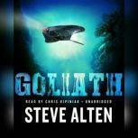 Goliath, Steve Alten
