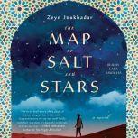 The Map of Salt and Stars, Jennifer Zeynab Joukhadar
