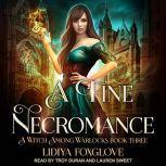 A Fine Necromance, Lidiya Foxglove