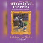 Knit Your Own Murder, Monica Ferris