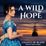 A Wild Hope, Celeste De Blasis