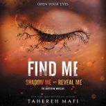 Find Me, Tahereh Mafi
