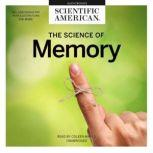 The Science of Memory, Scientific American