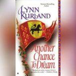 Another Chance to Dream, Lynn Kurland