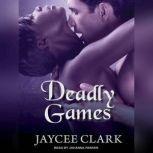 Deadly Games, Jaycee Clark