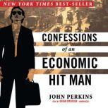 Confessions of an Economic Hit Man, John Perkins