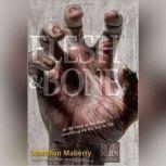 Flesh & Bone, Jonathan Maberry
