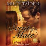 Scent of a Mate, Milly Taiden