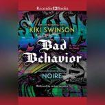 Bad Behavior, Kiki Swinson