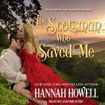The Scotsman Who Saved Me, Hannah Howell