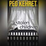 Stolen Children, Peg Kehret