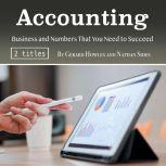 Accounting Business and Numbers That You Need to Succeed, Nathan Sides