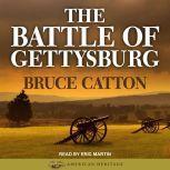 The Battle of Gettysburg, Bruce Catton