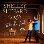 Take the Lead, Shelley Shepard Gray