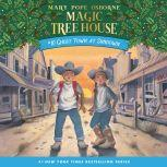 Magic Tree House #10: Ghost Town at Sundown, Mary Pope Osborne