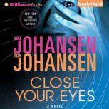 Close Your Eyes, Iris Johansen