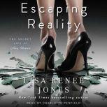 Escaping Reality, Lisa Renee Jones