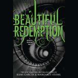 Beautiful Redemption, Kami Garcia