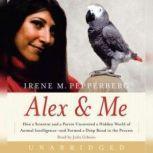 Alex & Me, Irene Pepperberg