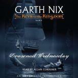 The Keys to the Kingdom #3: Drowned Wednesday, Garth Nix