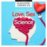 Love, Sex, and Science, Scientific American