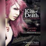 Kiss of Death, Rachel Caine