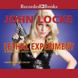 Lethal Experiment, John Locke