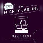 The Mighty Carlins, Collin Doyle