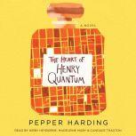 The Heart of Henry Quantum, Pepper Harding