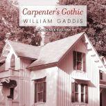 Carpenter's Gothic, William Gaddis