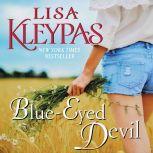 Blue-Eyed Devil A Novel, Lisa Kleypas