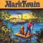 Adventures of Huckleberry Finn, The - Mark Twain, Mark Twain