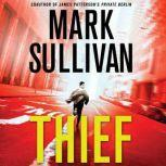 Thief A Robin Monarch Novel, Mark Sullivan