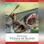 Voyage of Slaves A Tale From Castaways of the Flying Dutchman, Brian Jacques