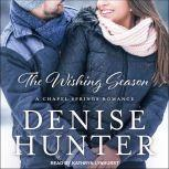 The Wishing Season, Denise Hunter